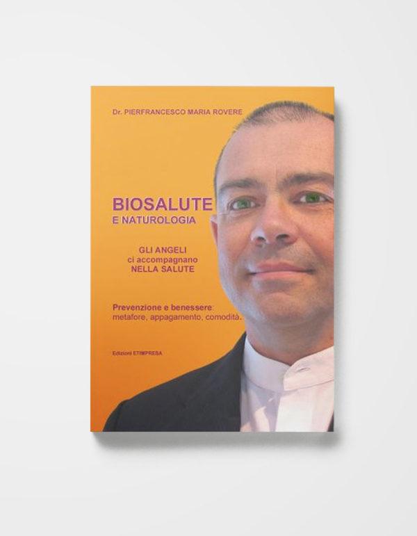Biosalute e Naturologia Epigenetica